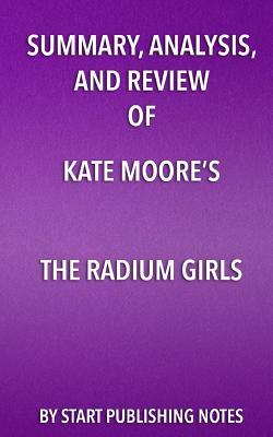 Summary, Analysis, and Review of Kate Moore's: Start Publishing Notes