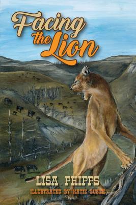 Facing the Lion (Paperback or Softback): Phipps, Lisa
