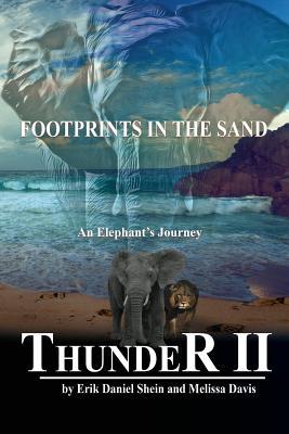 Thunder II: An Elephant's Journey: Footprints in: Shein, Erik Daniel