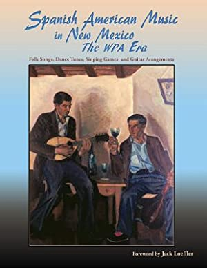 Spanish American Music in New Mexico, the: Smith, Jr. James