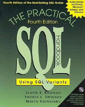 The Practical SQL Handbook: Using SQL Variants: Bowman, Judith S.