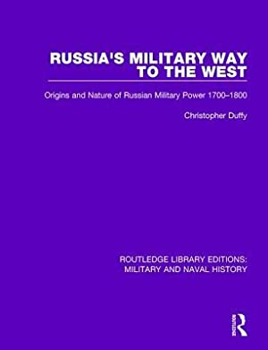 Russia's Military Way to the West: Origins: Duffy, Christopher