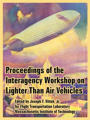 Proceedings of the Interagency Workshop on Lighter: Massachusetts Institute of