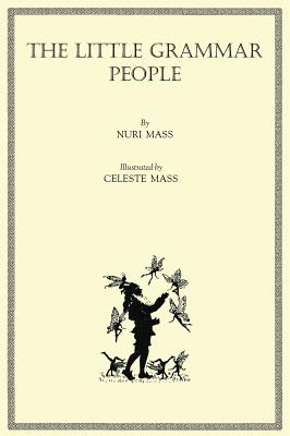 The Little Grammar People (Hardback or Cased: Mass, Nuri