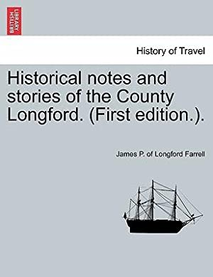 Historical Notes and Stories of the County: Farrell, James P.