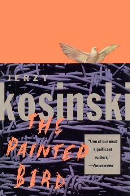 The Painted Bird (Paperback or Softback): Kosinski, Jerzy