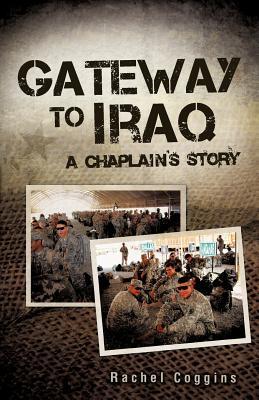 Gateway to Iraq (Paperback or Softback): Coggins, Rachel