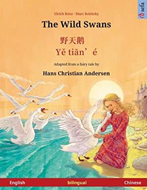 The Wild Swans. Adapted from a Fairy: Renz, Ulrich