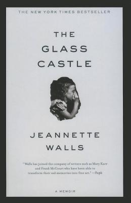 The Glass Castle (Hardback or Cased Book): Walls, Jeannette