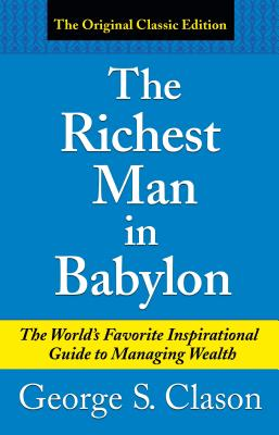 The Richest Man in Babylon (Paperback or: Clason, George Samuel