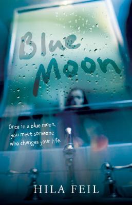 Blue Moon (Paperback or Softback): Feil, Hila