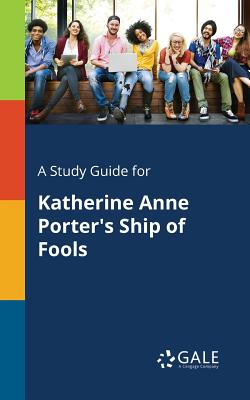 A Study Guide for Katherine Anne Porter's: Gale, Cengage Learning