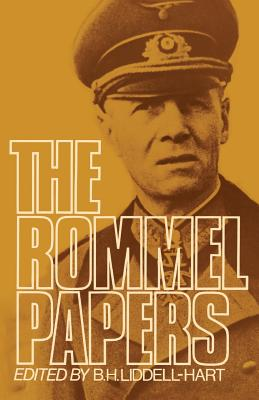 The Rommel Papers (Paperback or Softback): Hart, B. H.