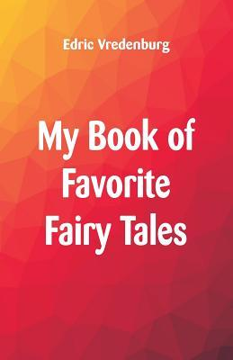 My Book of Favorite Fairy Tales (Paperback: Vredenburg, Edric