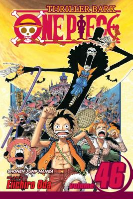 One Piece, Volume 46: Water Seven, Part: Oda, Eiichiro