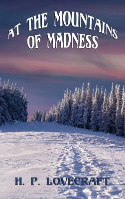 At the Mountains of Madness (Hardback or: Lovecraft, H. P.
