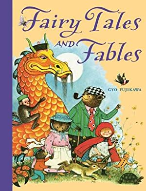 Fairy Tales and Fables (Hardback or Cased: Fujikawa, Gyo