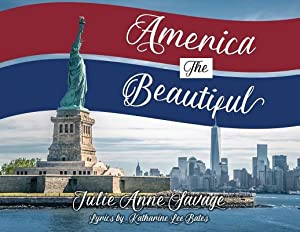 America the Beautiful (Paperback or Softback): Savage, Julie Anne