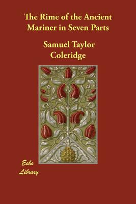 The Rime of the Ancient Mariner in: Coleridge, Samuel Taylor
