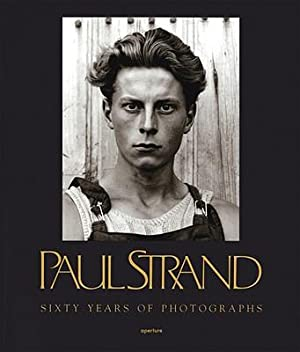 Paul Strand: Sixty Years of Photographs (Paperback: Strand, Paul