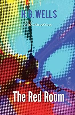 The Red Room (Paperback or Softback): Wells, H. G.
