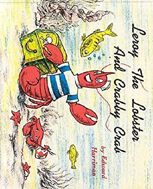 Leroy the Lobster and Crabby Crab (Paperback: Harriman, Edward