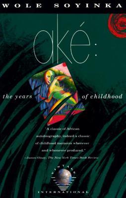 Ake: The Years of Childhood (Paperback or: Soyinka, Wole
