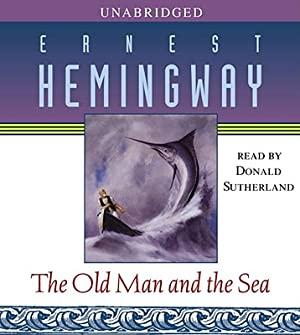 The Old Man and the Sea (CD): Hemingway, Ernest
