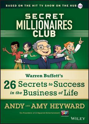 Secret Millionaires Club: Warren Buffett's 26 Secrets: Heyward, A.