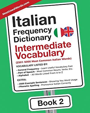 Italian Frequency Dictionary - Intermediate Vocabulary: 2501-5000: Mostusedwords