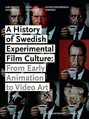 A History of Swedish Experimental Film Culture: Andersson, Lars Gustaf