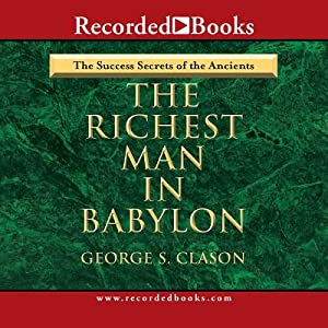 Richest Man in Babylon (CD): Clason, George S.
