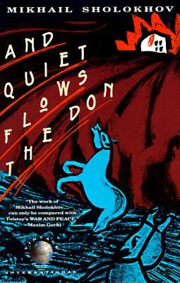 And Quiet Flows the Don (Paperback or: Sholokhov, Mikhail