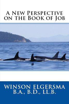 A New Perspective on the Book of: Elgersma, Winson