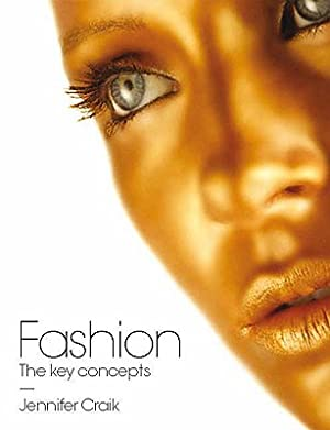 Fashion: The Key Concepts (Paperback or Softback): Craik, Jennifer