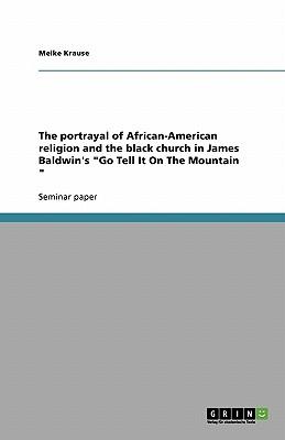The Portrayal of African-American Religion and the: Krause, Meike