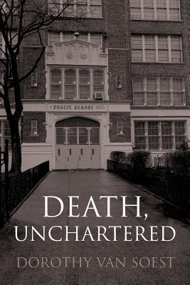 Death, Unchartered (Paperback or Softback): Van Soest, Dorothy