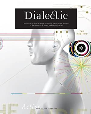 Dialectic: A Scholarly Journal of Thought Leadership,: Gibson, Michael R.