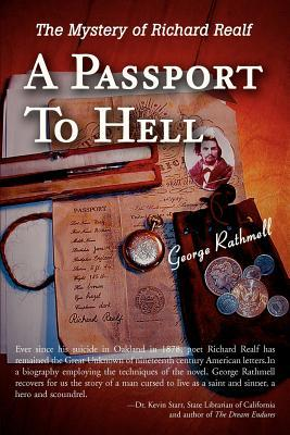 A Passport to Hell: The Mystery of: Rathmell, George W.
