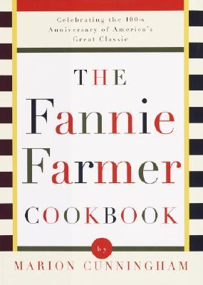 The Fannie Farmer Cookbook (Hardback or Cased: Cunningham, Marion