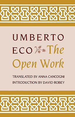 Open Work (Paperback or Softback): Eco, Umberto