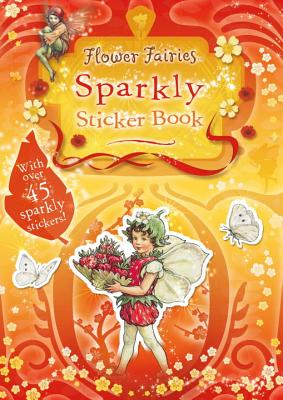Flower Fairies Sparkly Sticker Book (Paperback or: Barker, Cicely Mary