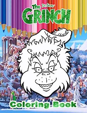 Grinch Coloring Book: Exclusive High Quality Images: Media, Coloring