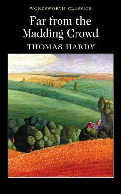 Far from the Madding Crowd (Paperback or: Hardy, Thomas
