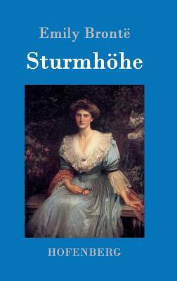 Sturmh�he (Hardback or Cased Book): Bronte, Emily