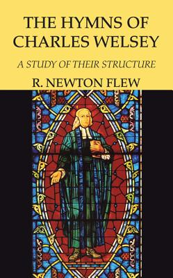 The Hymns of Charles Wesley (Paperback or: Flew, R. Newton
