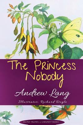The Princess Nobody (Paperback or Softback): Lang, Andrew