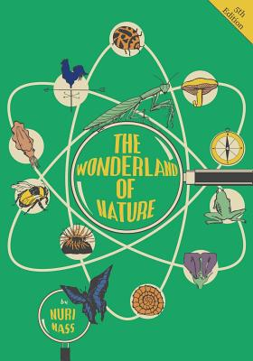 The Wonderland of Nature (Paperback or Softback): Mass, Nuri
