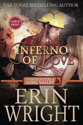 Inferno of Love: A Firefighters of Long: Wright, Erin