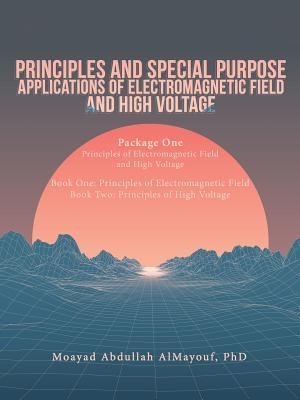 Principles and Special Purpose Applications of Electromagnetic: Almayouf, Moayad Abdullah